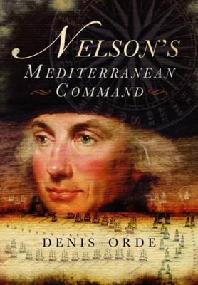 Nelson's Mediterranean Command (Paperback)