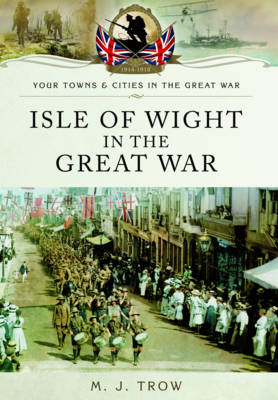 Isle of Wight in the Great War (Paperback)