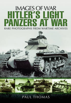 Hitler's Light Panzers at War (Paperback)