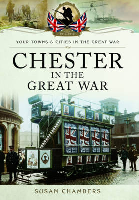 Chester in the Great War (Paperback)