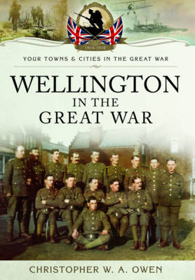 Wellington in the Great War (Paperback)