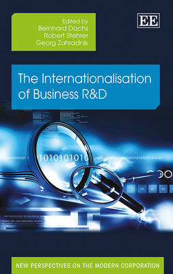 The Internationalisation of Business R&D - New Perspectives on the Modern Corporation Series (Hardback)