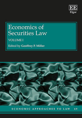 Economics of Securities Law - Economic Approaches to Law Series 49 (Hardback)