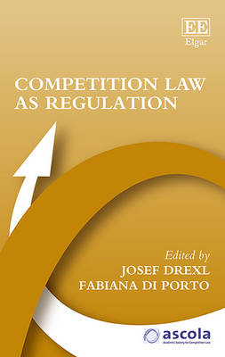 Competition Law as Regulation - Ascola Competition Law Series (Hardback)