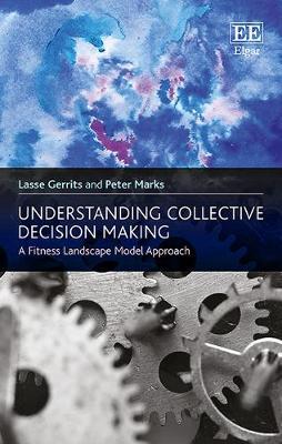 Understanding Collective Decision Making: A Fitness Landscape Model Approach (Hardback)