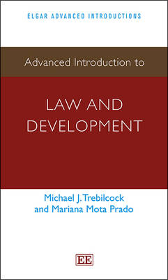 Advanced Introduction to Law and Development - Elgar Advanced Introductions series (Paperback)