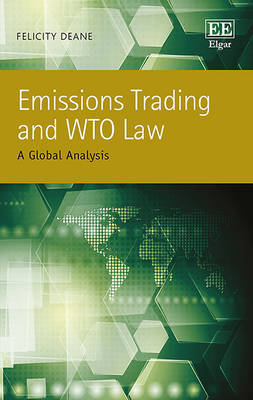 Emissions Trading and WTO Law: A Global Analysis (Hardback)