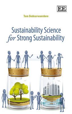 Sustainability Science for Strong Sustainability (Hardback)
