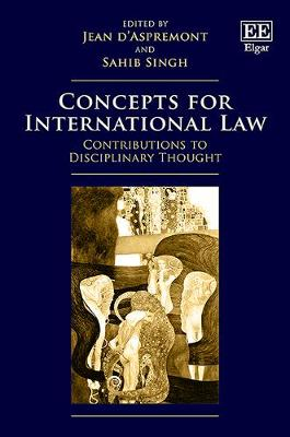 Concepts for International Law: Contributions to Disciplinary Thought (Hardback)
