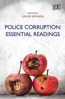 Police Corruption: Essential Readings - Elgar Mini Series (Hardback)
