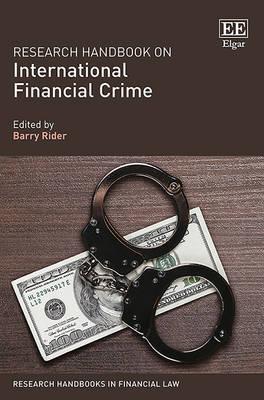 Research Handbook on International Financial Crime - Research Handbooks in Financial Law Series (Hardback)