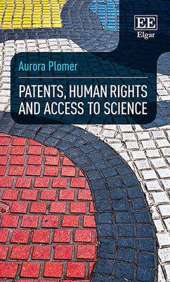 Patents, Human Rights and Access to Science (Hardback)