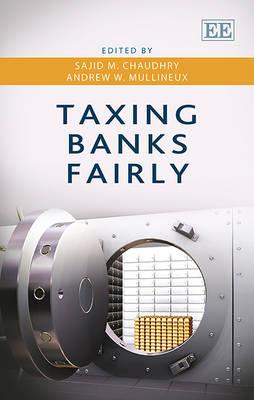 Taxing Banks Fairly (Hardback)