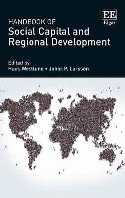 Handbook of Social Capital and Regional Development (Hardback)
