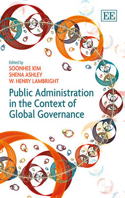 Public Administration in the Context of Global Governance (Hardback)