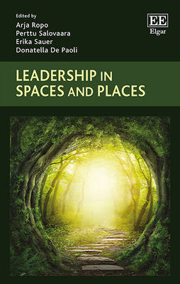 Leadership in Spaces and Places (Hardback)