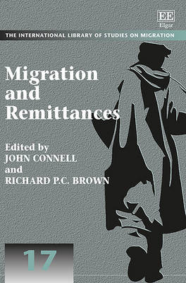 Migration and Remittances - The International Library of Studies on Migration Series 17 (Hardback)