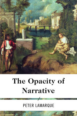 The Opacity of Narrative (Paperback)