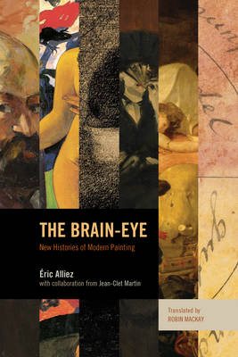 The Brain-Eye: New Histories of Modern Painting (Hardback)