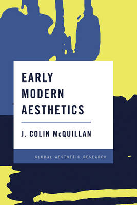 Early Modern Aesthetics - Global Aesthetic Research (Paperback)