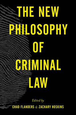The New Philosophy of Criminal Law (Hardback)