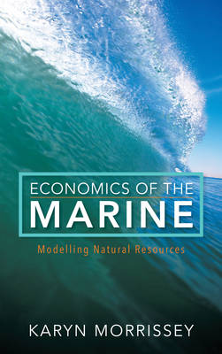 Economics of the Marine: Modelling Natural Resources (Hardback)