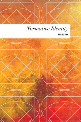 Normative Identity - Values and Identities: Crossing Philosophical Borders (Hardback)