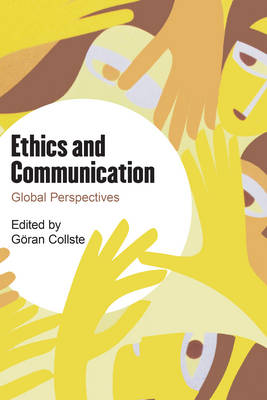 Ethics and Communication: Global Perspectives (Hardback)