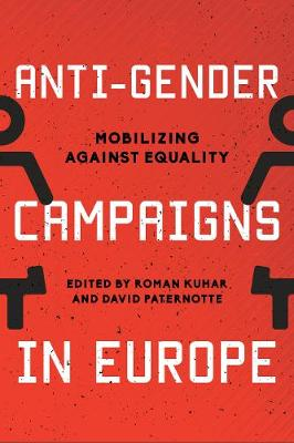 Anti-Gender Campaigns in Europe: Mobilizing against Equality (Hardback)