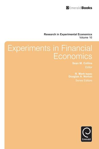 Experiments in Financial Economics - Research in Experimental Economics 16 (Hardback)
