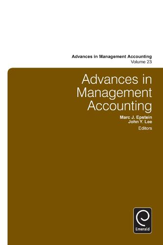 Advances in Management Accounting - Advances in Management Accounting 23 (Hardback)
