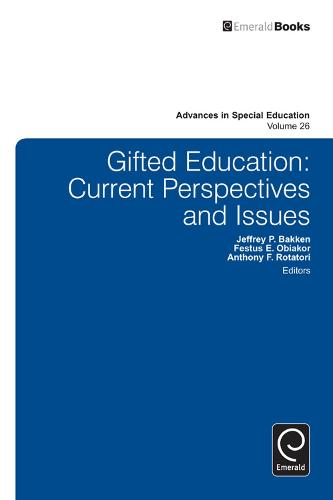 Gifted Education: Current Perspectives and Issues - Advances in Special Education 26 (Hardback)