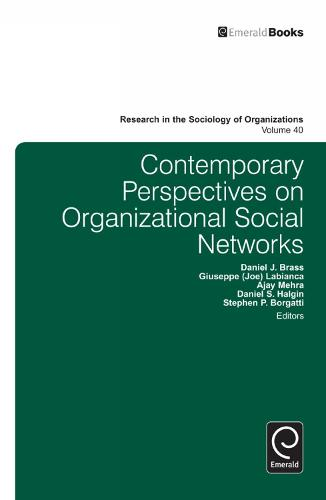 Contemporary Perspectives on Organizational Social Networks - Research in the Sociology of Organizations 40 (Hardback)