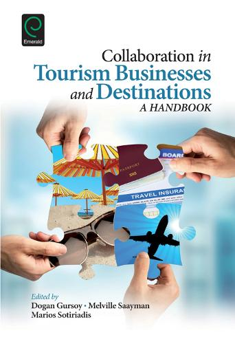 Collaboration in Tourism Businesses and Destinations: A Handbook (Hardback)