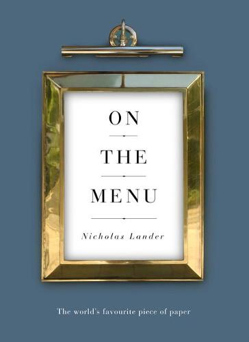 On the Menu: The World's Favourite Piece of Paper (Hardback)