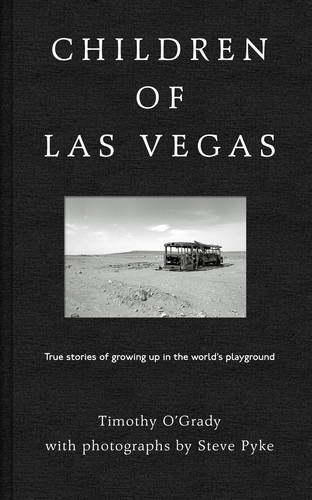Children of Las Vegas: True Stories about Growing up in the World's Playground (Hardback)