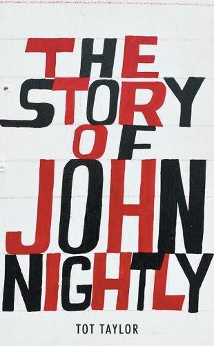 The Story of John Nightly (Hardback)