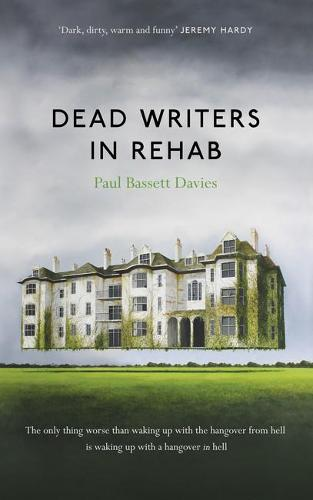 Dead Writers in Rehab (Paperback)