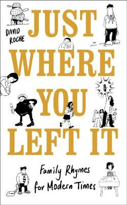 Just Where You Left It... and Other Poems (Hardback)