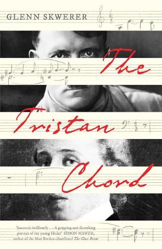 The Tristan Chord (Hardback)