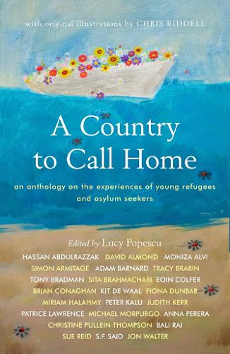 A Country to Call Home: An anthology on the experiences of young refugees and asylum seekers (Paperback)