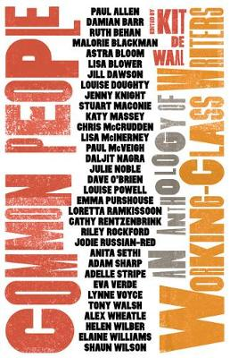 Common People: An Anthology of Working-Class Writers (Paperback)