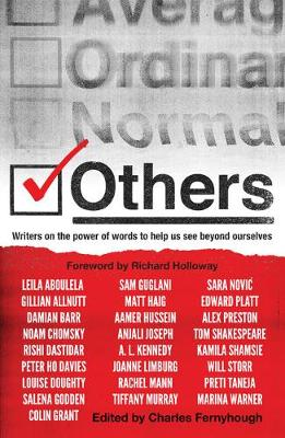 Others: Writers on the power of words to help us see beyond ourselves (Paperback)