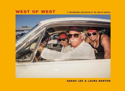 West of West: Travels along the edge of America (Hardback)