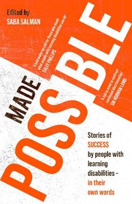 Made Possible: Stories of success by people with learning disabilities - in their own words (Paperback)