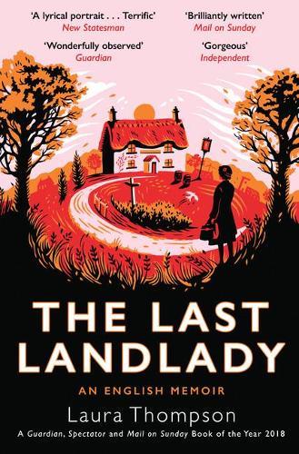 The Last Landlady: An English Memoir (Paperback)