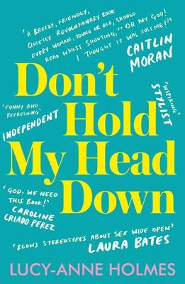 Don't Hold My Head Down (Paperback)