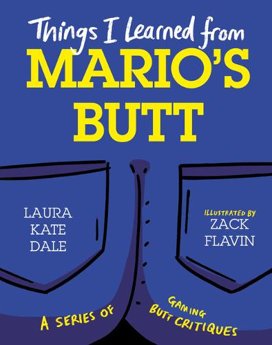 Things I Learned from Mario's Butt (Hardback)