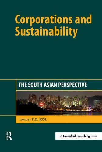 Corporations and Sustainability: The South Asian Perspective (Hardback)