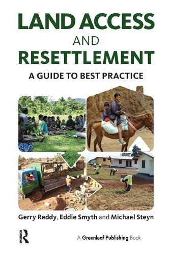 Land Access and Resettlement: A Guide to Best Practice (Paperback)